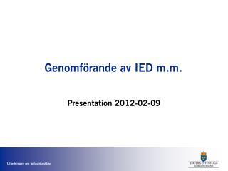 Genomförande av IED m.m.