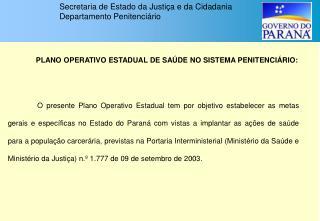 PLANO OPERATIVO ESTADUAL DE SAÚDE NO SISTEMA PENITENCIÁRIO: