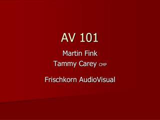 AV 101