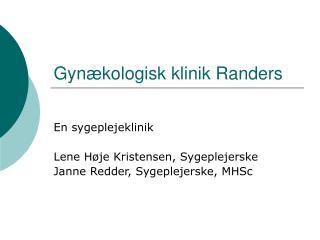 Gynækologisk klinik Randers