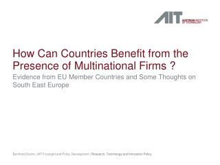 How Can Countries Benefit from the Presence of Multinational Firms ?