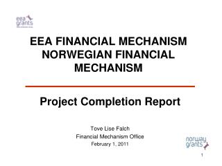 EEA FINANCIAL MECHANISM NORWEGIAN FINANCIAL MECHANISM