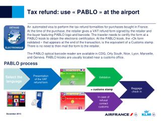 Tax refund: use «PABLO» at the airport