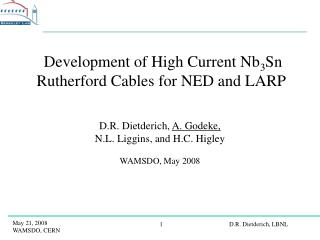 Development of High Current Nb 3 Sn Rutherford Cables for NED and LARP