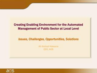 Creating Enabling Environment for the Automated Management of Public Sector at Local Level