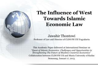 The Influence of West Towards Islamic Economic Law