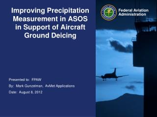 Improving Precipitation Measurement in ASOS in Support of Aircraft Ground Deicing