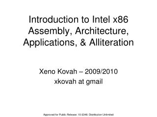 Introduction to Intel x86 Assembly, Architecture, Applications, & Alliteration
