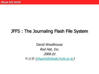 JFFS : The Journaling Flash File System