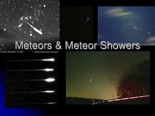 Meteors  Meteor Showers