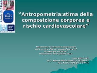 """""""Antropometria:stima della composizione corporea e rischio cardiovascolare"""""""