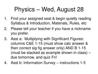 Physics – Wed, August 28