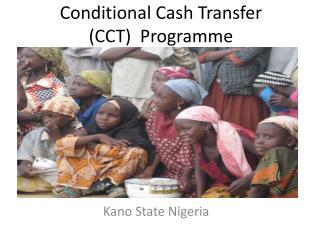 Conditional Cash Transfer (CCT)  Programme