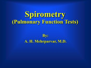 Spirometry  (Pulmonary Function Tests)