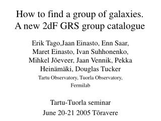 How to find a group of galaxies. A  new  2dF GRS group catalogue