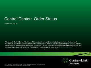 Control Center:  Order Status