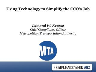 Lamond W. Kearse Chief Compliance Officer Metropolitan Transportation Authority
