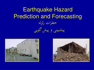 Earthquake Hazard Prediction and Forecasting