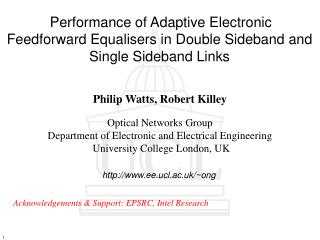 Acknowledgements & Support: EPSRC, Intel Research