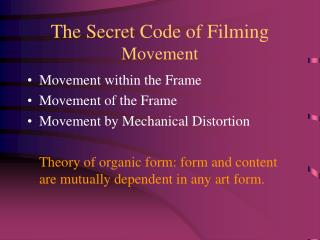 The Secret Code of Filming Movement