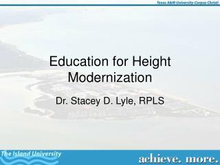 Education for Height Modernization