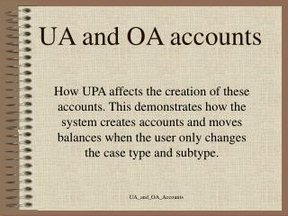 UA and OA accounts