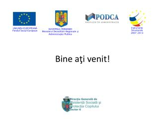 UNIUNEA EUROPEANĂ Fondul Social European