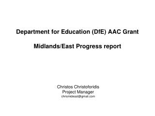 Department for Education (DfE) AAC Grant Midlands/East Progress report