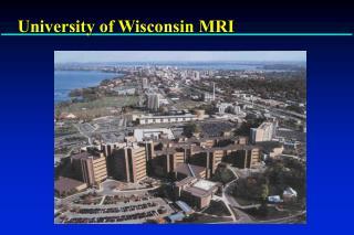 University of Wisconsin MRI