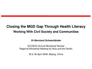 Closing the MGD Gap Through Health Literacy Working With Civil Society and Communities