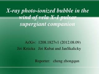 X-ray photo-ionized bubble in the wind of vela X-1 pulsar supergiant companion