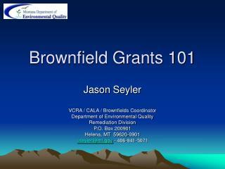 Brownfield Grants 101