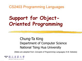 CS2403 Programming Languages Support for Object-Oriented Programming