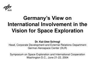 Germany�s View on  International Involvement in the Vision for Space Exploration