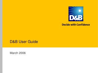 D&B User Guide
