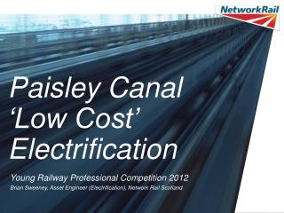 Paisley Canal 'Low Cost' Electrification