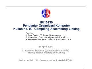 IKI10230 Pengantar Organisasi Komputer Kuliah no. 09: Compiling-Assembling-Linking