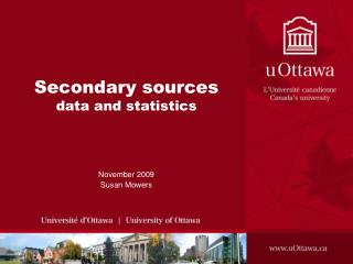 Secondary sources  data and statistics