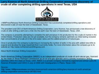 Larry Koonce of North American Drilling Corporation announce
