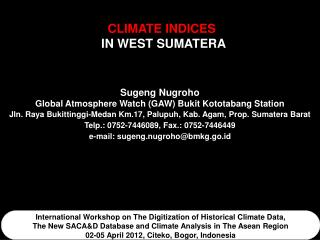 CLIMATE INDICES   IN WEST SUMATERA