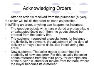 Acknowledging Orders