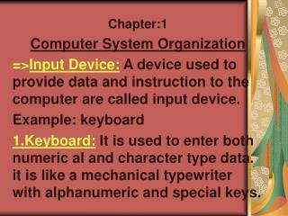 Chapter:1 Computer System Organization