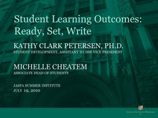 Student Learning Outcomes: Ready, Set, Write