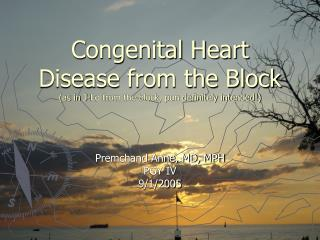Congenital Heart Disease from the Block (as in J-Lo from the block, pun definitely intended!)