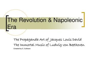 The Revolution & Napoleonic Era