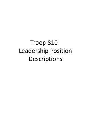 Troop 810 Leadership Position Descriptions