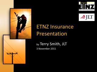 ETNZ Insurance Presentation