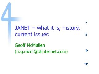 JANET � what it is, history, current issues