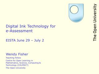 Digital Ink Technology for  e-Assessment EISTA June 29 – July 2