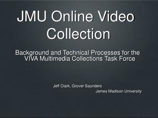 JMU Online Video Collection